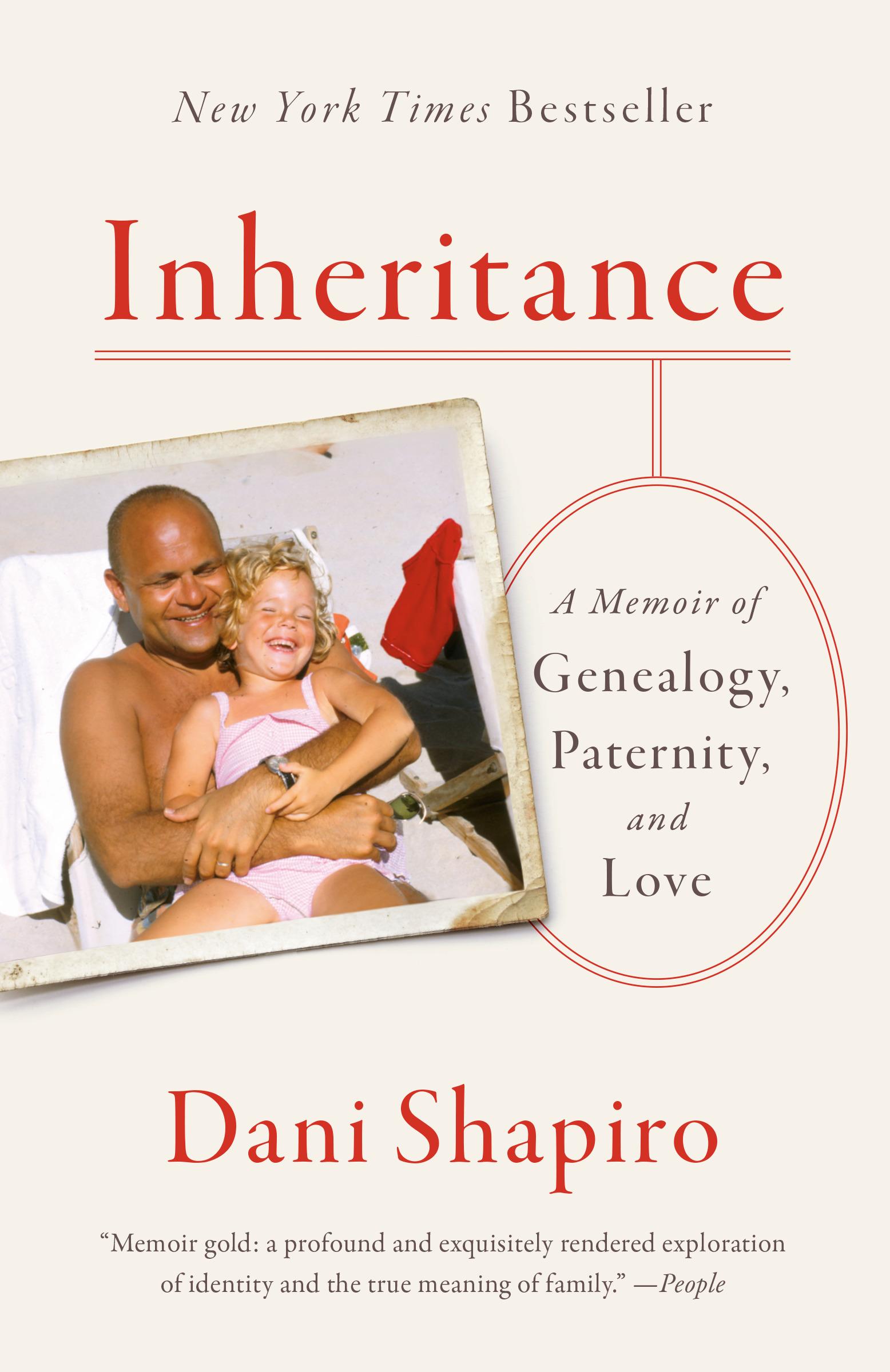 Image result for inheritance dani shapiro